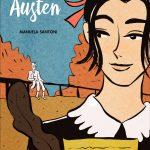 Jane Austen di Manuela Santoni: un fumetto per raccontare la vita della celebre scrittrice
