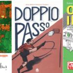 Novità in libreria #37: cinque fumetti per bambini in cinque righe!