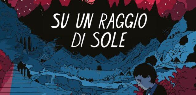 Su un raggio di sole di Tillie Walden: un fumetto sull'eroismo femminile