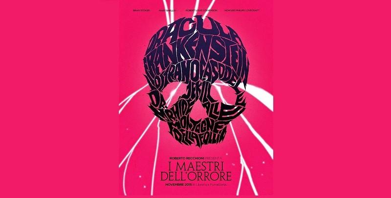 """""""Roberto Recchioni presenta"""" e l'attualizzazione del gothic novel."""
