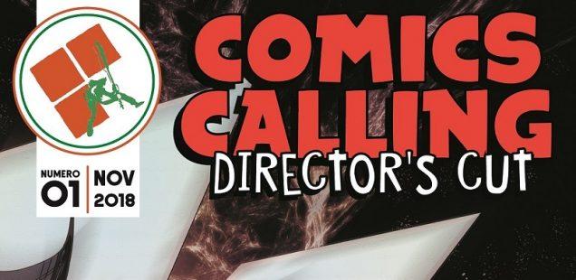 Comics Calling Director's Cut #1 - Contenuti Extra