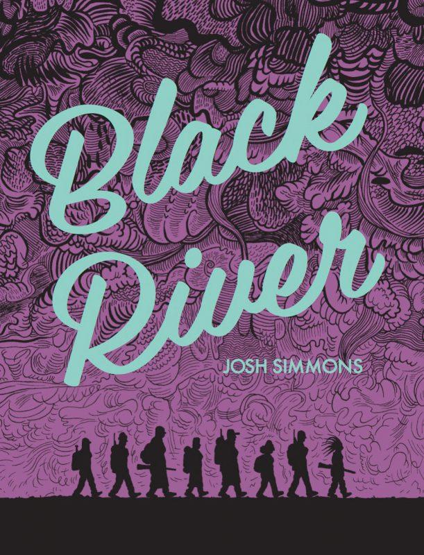 """CAPITOLO 3, ovvero: Dove si esplora il labirintico percorso di """"Black River"""" di Josh Simmons"""