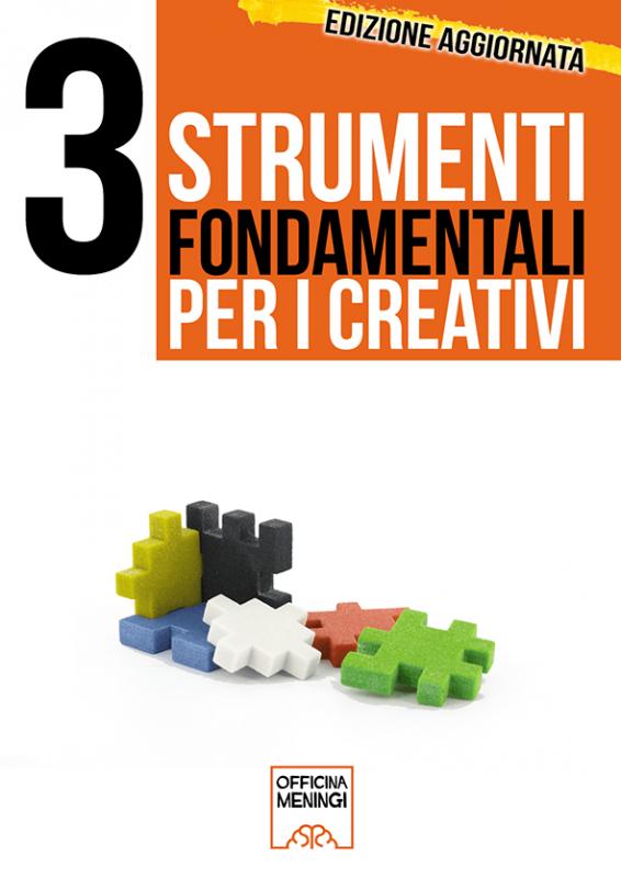 3 Strumenti fondamentali per creativi - ebook gratuito aggiornato