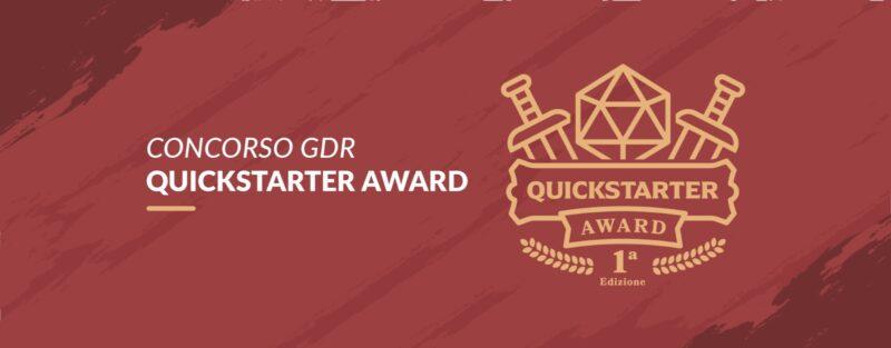 Quickstarter Award - concorso per autori di GDR