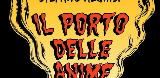 #5: Il porto delle anime, Stefano Alghisi - MalEdizioni