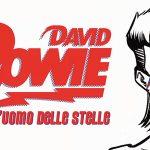#10: David Bowie - l'uomo delle stelle, Lorenzo Bianchi, Veronica Veci Caratello - Nicola Pesce Editore