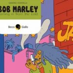 #13: Bob Marley coming in from the cold, Montella - BeccoGiallo