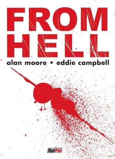 From Hell: Moore e Campbel riscrivono Jack lo squartatore