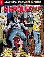 Napoleone e Bacilieri, Making of
