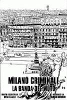 Milano Criminale: La Banda del Muto