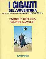 Enrique Breccia, Walter Slavich