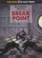 Break Point (1 di 2) - La Matrioska