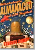 Mirabolante almanacco dei F.lli Mattioli #4