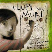 """""""I lupi nei muri"""", una favola moderna di Neil Gaiman e Dave McKean"""