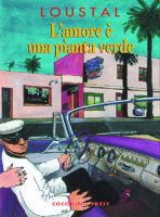 L'amore E' una pianta verde - Coconino Press - 13.50euro