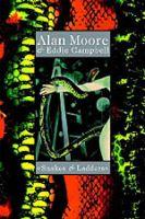L'incantatore di serpenti: Intervista ad Alan Moore, 2a parte
