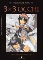 3×3 Occhi #1 – Star Comics – 3.10euro