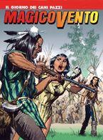 Magico Vento #85 (Il giorno dei cani pazzi) - Sergio Bonelli Editore - 2.30euro