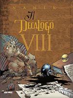 Il Decalogo #8 - Panini Comics - 15.00euro