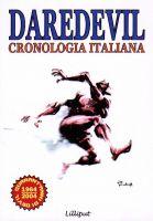 Daredevil cronologia italiana- Lilliput editrice - 8,50euro