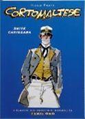 Corto Maltese: Suite Caribeana – I Classici del fumetto di Repubblica Serie Oro #6 – 6,90euro