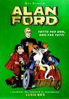 Alan Ford: Tutto per uno, uno per tutti – I Classici di Repubblica Serie Oro #13 – 6,90euro
