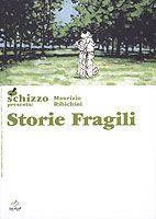 Schizzo presenta #3: Storie Fragili