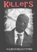 Anteprima Killers: un'antologia pulp-noir