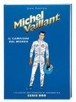 Michel Vaillant - Il campione del mondo