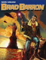 Brad Barron #1 – Non umani