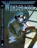 Wondercity – Speciale Sketchbook – Il College delle Avventure