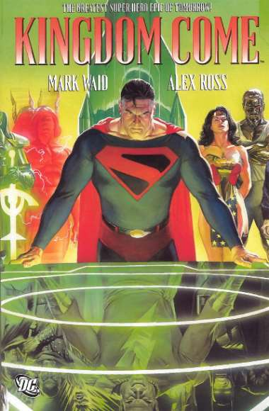 Kingdom Come (Mark Waid, Alex Ross)