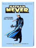 Nathan Never: i fantasmi del futuro - I Classici di Repubblica Serie Oro #33 - 6,90 euro