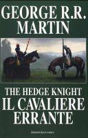 The hedge knight – Il cavaliere errante