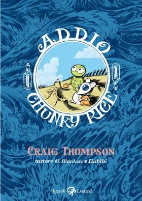 Addio, Chunky Rice: Craig Thompson prima di Blankets_Recensioni