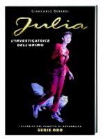 Julia, L'investigatrice dell'animo - I Classici di Repubblica Serie Oro #41 - 6,90 euro