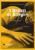 I delitti di Alleghe - di Andres Maraviglia, Gianl