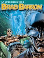 Brad Barron #7 - La luce dell'unico