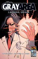 The Gray Area – La zona grigia