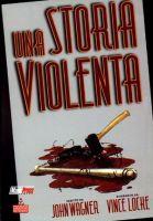 Una storia violenta: da John Wagner a David Cronenberg