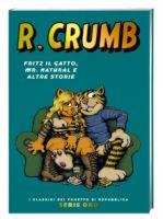 Robert Crumb: Fritz il gatto, mr. Natural e altre storie – I Classici di Repubblica Serie Oro # 57 – 6,90euro