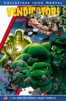 Vendicatori: gli eroi piu' potenti della terra #1