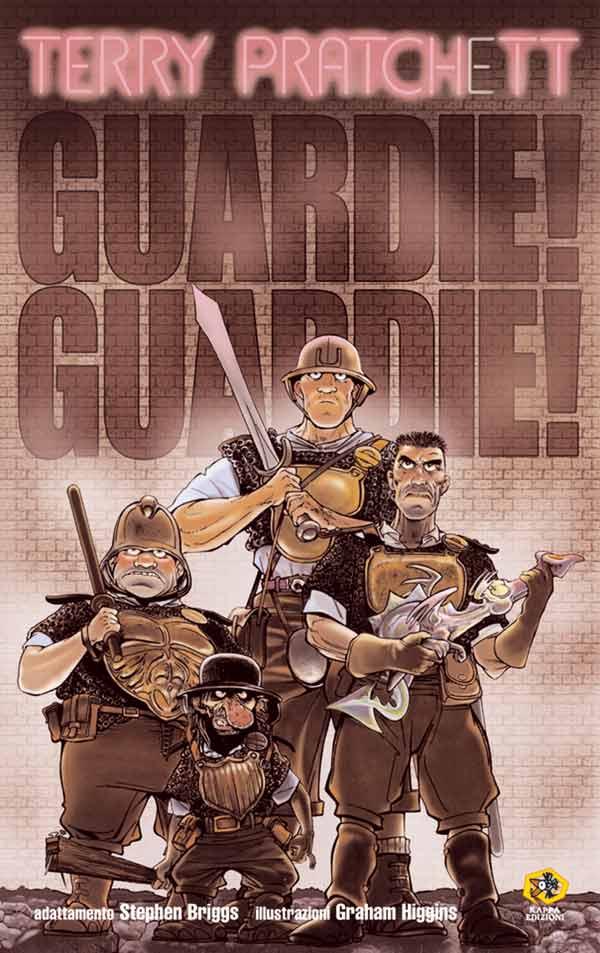 Guardie! Guardie! (Stephen Briggs, Graham Higgins)