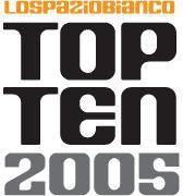 Note a margine: la top ten 2005 de LSB