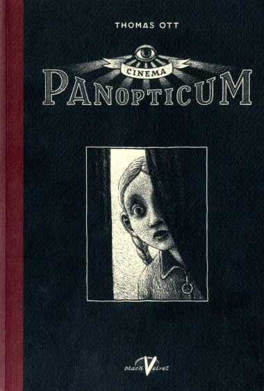 Il luna park emotivo di Thomas Ott: Cinema Panopticum