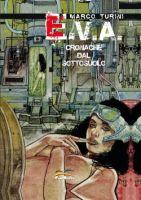 Marco turini ed E.V.A., la fantascienza atipica
