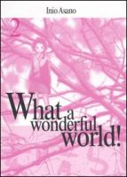 What a wonderful world #2