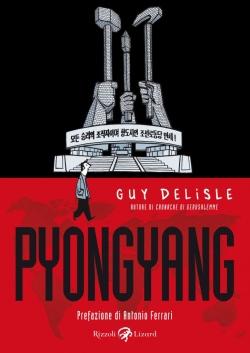 Pyongyang: Guy Delisle in Corea del Nord (con George Orwell) - CoverPyongyang