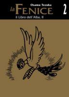 La Fenice (Hi No Tori) #1-2