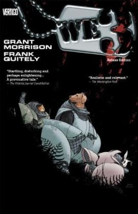 WE3: Nuovo Organismo Ibrido di Grant Morrison e Frank Quitely